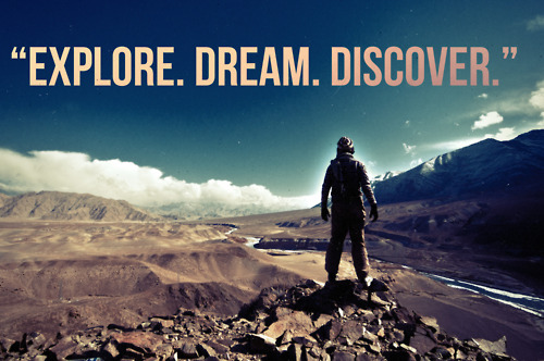 explore. dream. discover